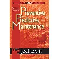 Complete Guide to Predictive and Preventive Maintenance