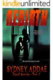 REBIRTH (The Siggost Chronicles Book 2)