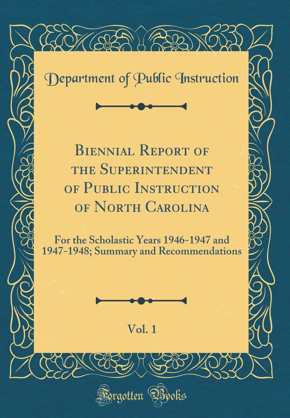 Biennial Report Of The Superintendent Of Public Instruction Of North