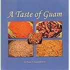 A Taste of Guam (PaulaQ Cookbooks Book 1)