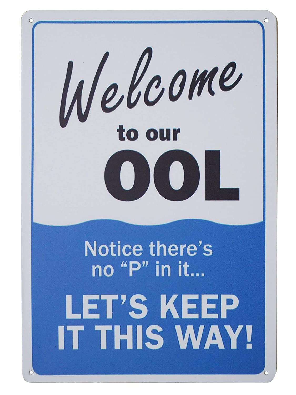 Monifith Humor Pool Rules Signs,Welcome to Our Ool Metal Sign,No Pee for Residential or Commercial Swimming Pools 8X12Inch