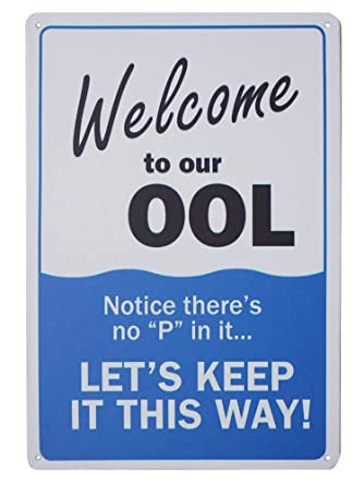 954f853fd5ae1 Monifith Humor Pool Rules Signs,Welcome to Our Ool Metal Sign,No Pee for  Residential or Commercial Swimming Pools 8X12Inch
