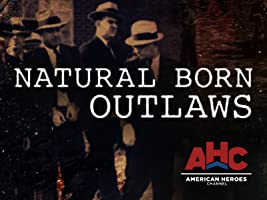 Natural Born Outlaws Season 1