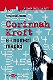 Corinna Kroft e i numeri magici (La borsa spiegata a tutti)