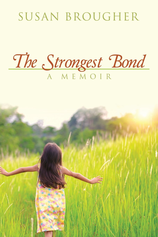The Strongest Bond: A Memoir pdf