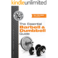The Essential Barbell & Dumbbell Guide (The Essential Collection Book 2)