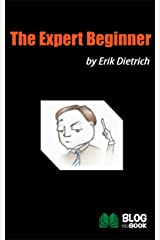 The Expert Beginner Kindle Edition