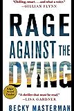 Rage Against the Dying: A Thriller (Brigid Quinn Series Book 1)