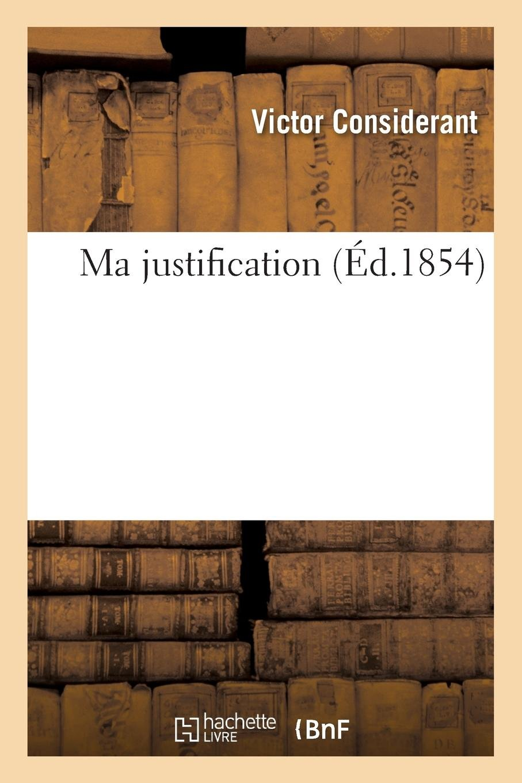 Ma Justification (French Edition) pdf