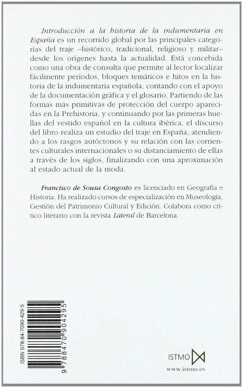 Introducción a la historia de la indumentaria en España Fundamentos: Amazon.es: Francisco de Sousa Congosto: Libros
