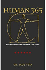 Human 365: Daily Meditations To Become A Next Level Human Kindle Edition