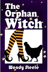 The Orphan Witch: (A Wendy Woo Witch Lit Novel 2) (The Lizzie Martin Series) Kindle Edition