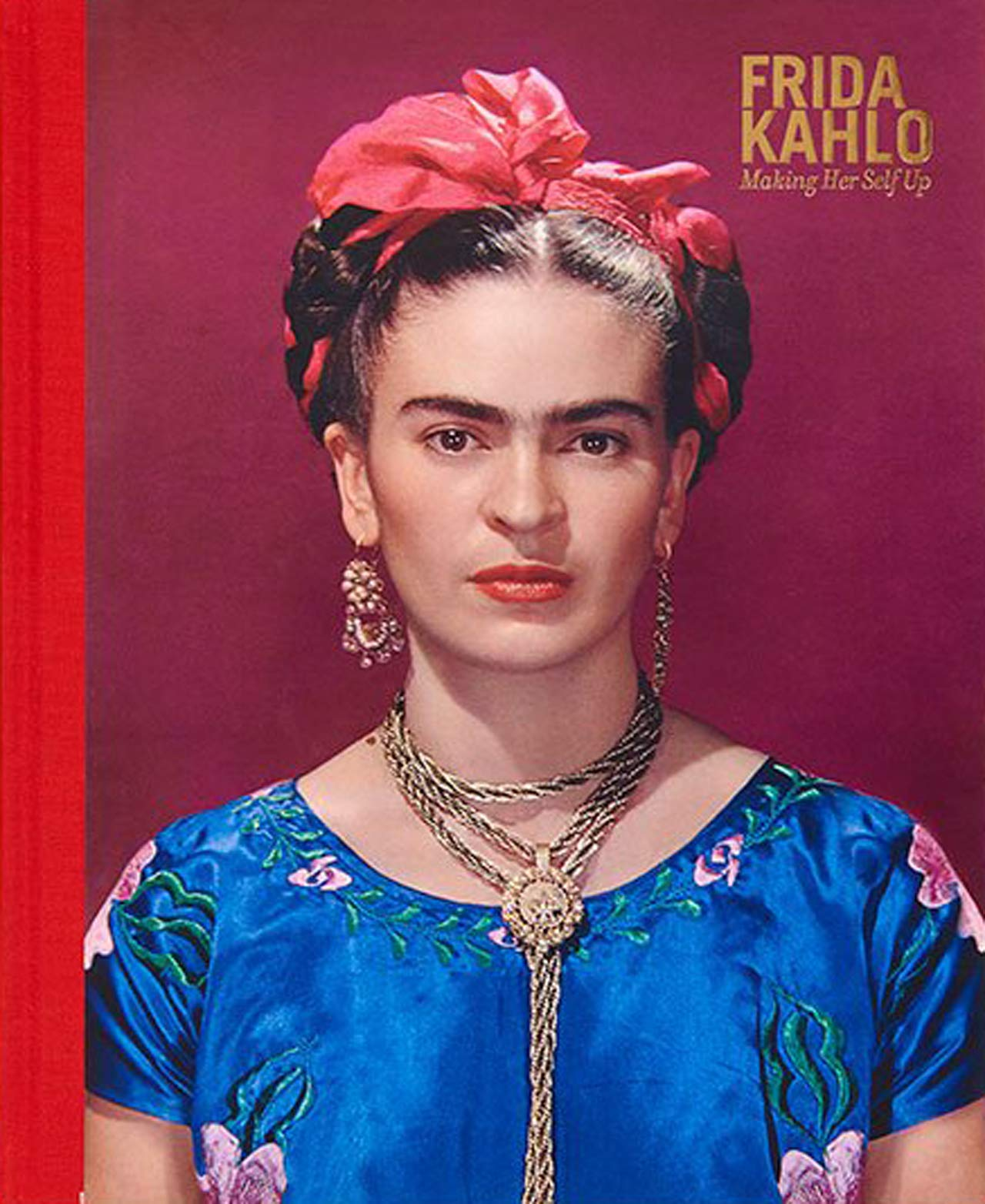 Frida Kahlo: Making Her Self Up: Claire Wilcox, Circe