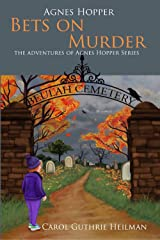 Agnes Hopper Bets on Murder (The Adventures of Agnes Hopper Series Book 2) Kindle Edition