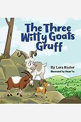 The Three Witty Goats Gruff Paperback