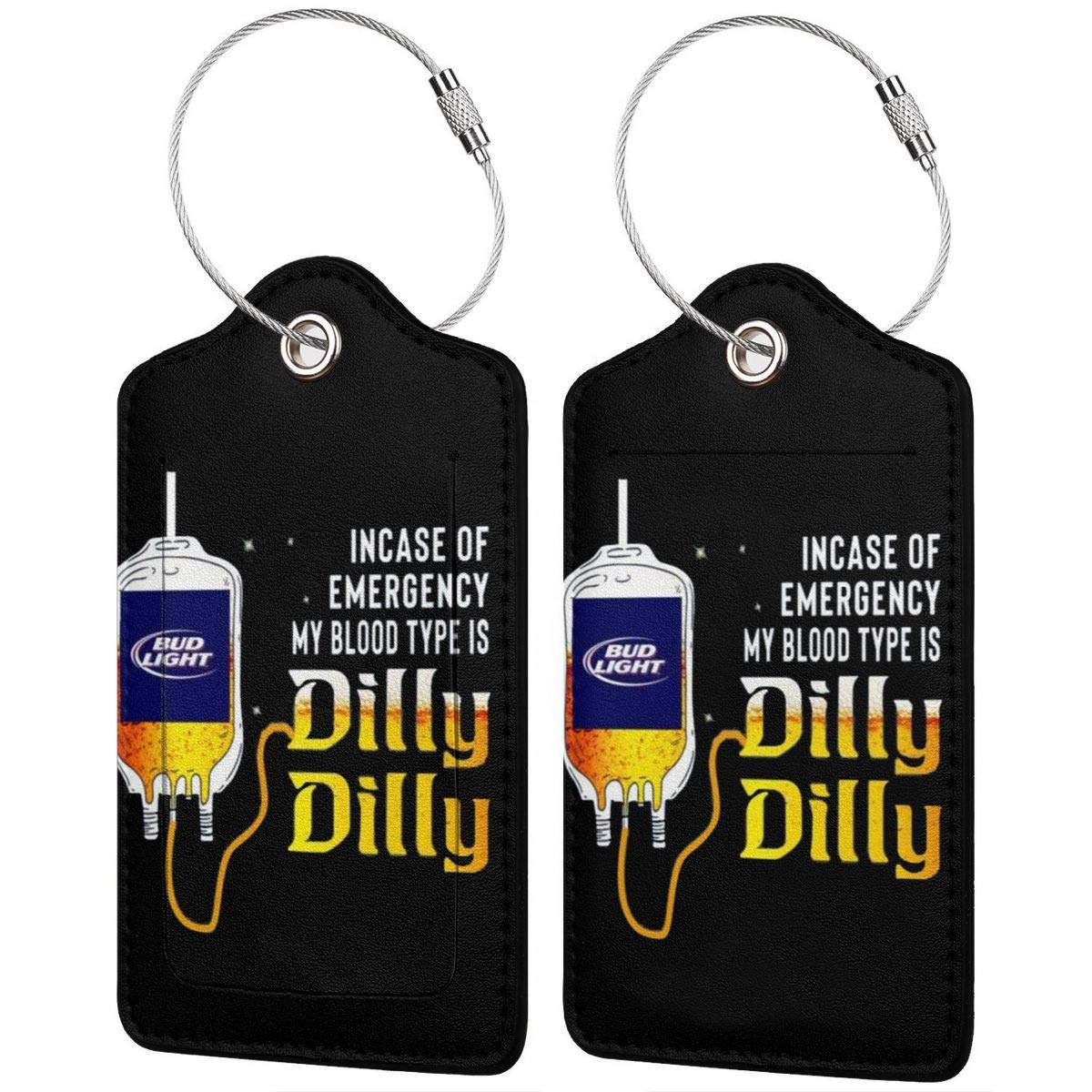 4 Kinds Of Specifications Bud Light Incase-of Emergency-My Blood-Type Is Dilly Dilly Printed?Leather Luggage Tag /& Bag Tag With Privacy Cover