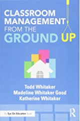 Classroom Management From the Ground Up (Eye on Eduction) Paperback