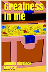 Greatness in me Kindle Edition