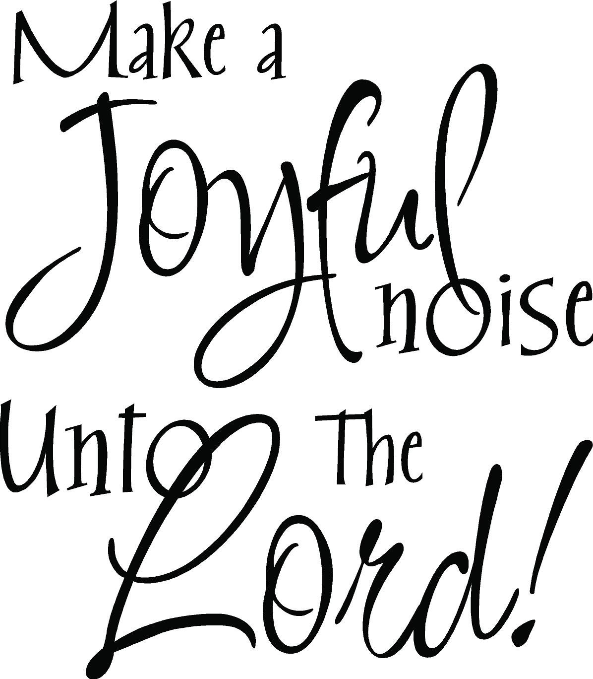 Make a joyful noise unto the lord religious wall art cute vinyl Noise Color Sheet David Dances Before God Color Page Praise the Lord Coloring Page