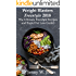Weight Blasters Freestyle 2018: The Ultimate Freestyle Recipes and Rapid Fat Loss Guide!: Includes Exclusive 30 Day Meal Plan for accelerated weight loss! ... Freestyle, 2018 recipes, Smart Points)