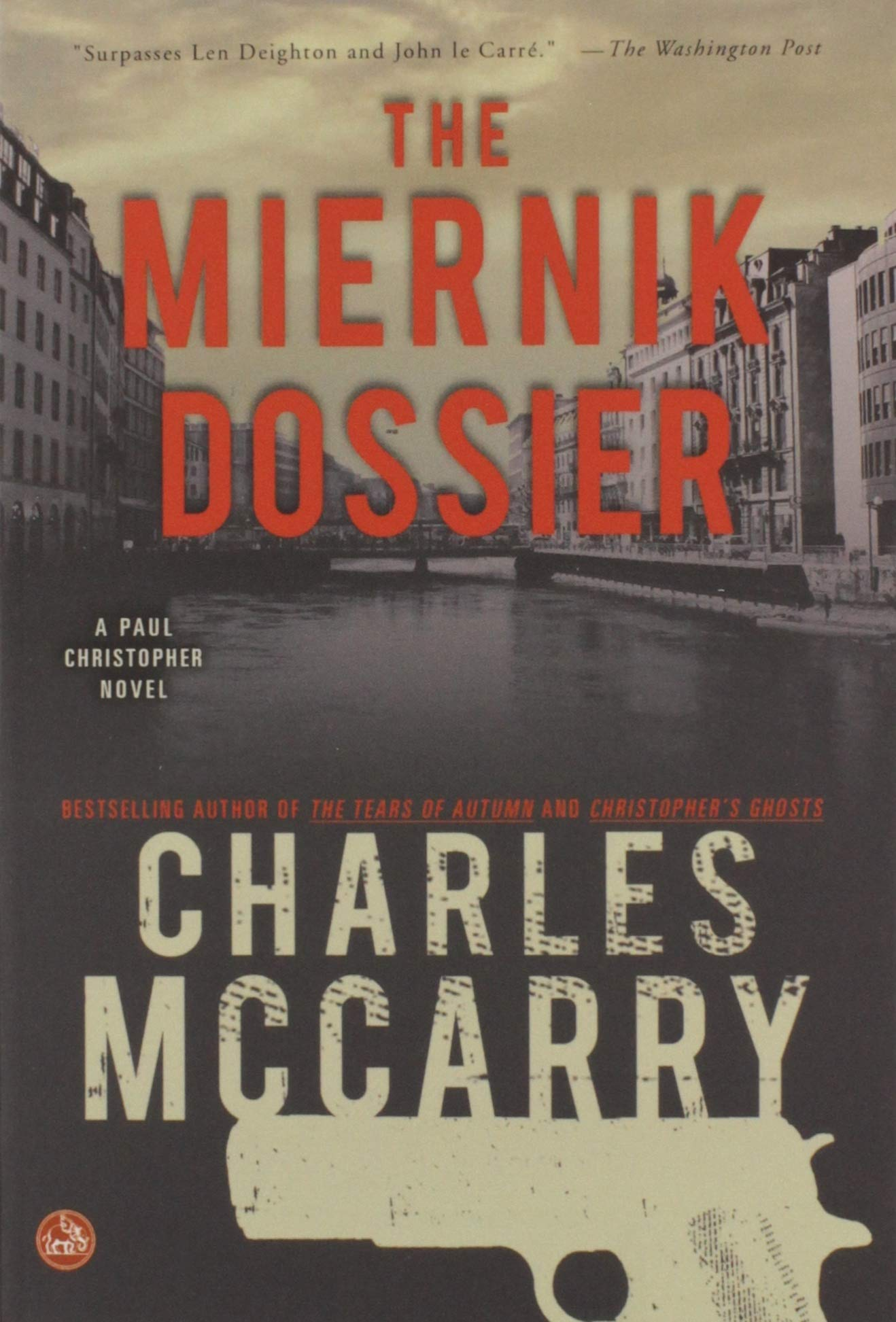 : Miernik Dossier (9781585679423): Charles McCarry