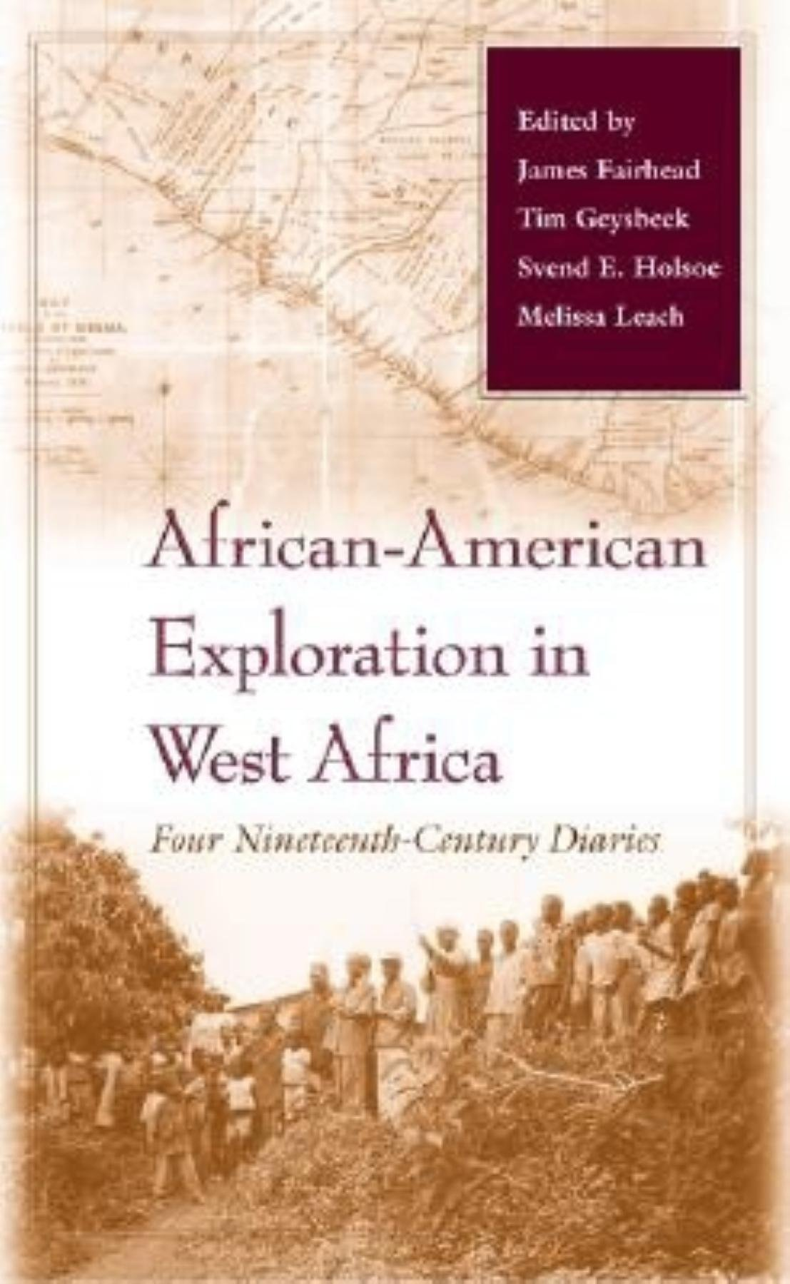 African-American Exploration in West Africa: Four Nineteenth-Century Diaries PDF