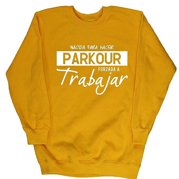 HippoWarehouse NACIDA PARA HACER PARKOUR FORZADA A TRABAJAR jersey sudadera suéter derportiva unisex niños niñas