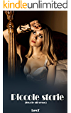 Storie di sesso: Piccole storie (Erotico italia)