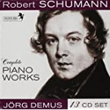 Schumann : The Complete Piano Works