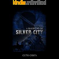 A Maldição de Silver City