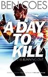 A Day to Kill: A Dewey Andreas Novel 5