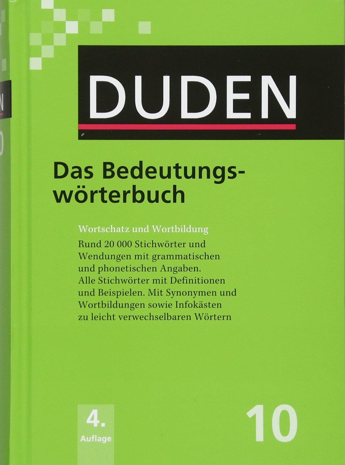 Duden 20. Das Bedeutungswörterbuch Wortschatz und Wortbildung ...