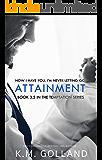 Attainment (The Temptation Series)