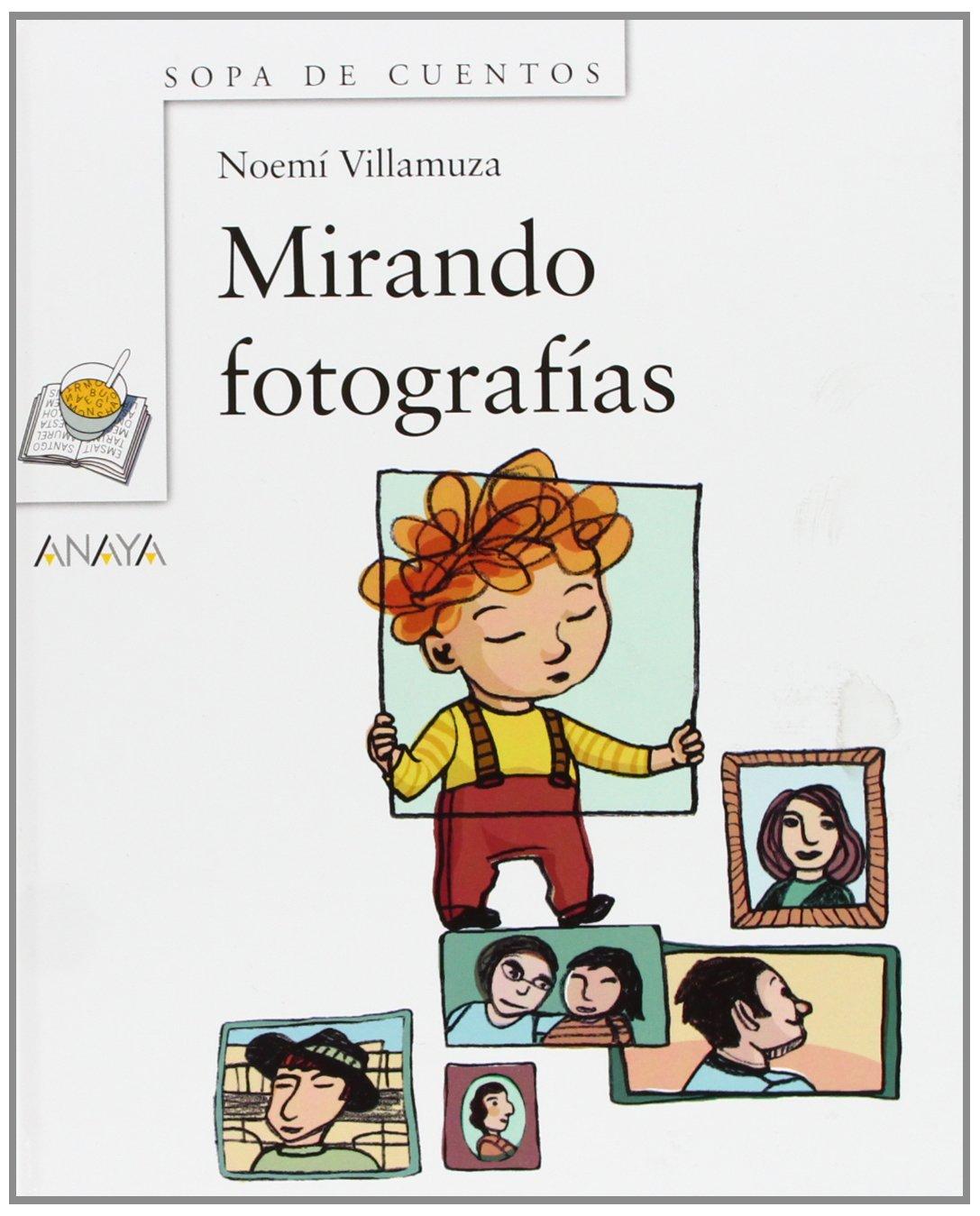 Download Mirando fotografias / Looking at Pictures (Sopa de cuentos) (Spanish Edition) PDF