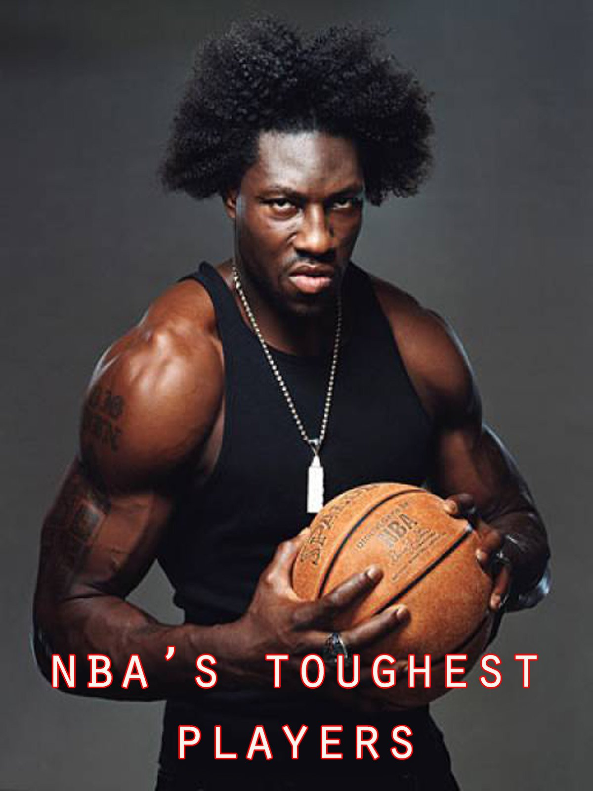 NBA's Toughest Players on Amazon Prime Video UK