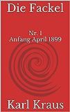 Die Fackel, Nr. 1  (April 1899)