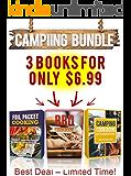 Camping Cookbook: 3 Manuscripts: Camping Cookbook + Foil Packet Cooking + BBQ Cookbook