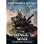 The Prince's War (The Empire's Corps Book 19)