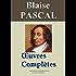 Blaise Pascal : Oeuvres complètes - annotées et en français moderne - Arvensa Editions (French Edition)