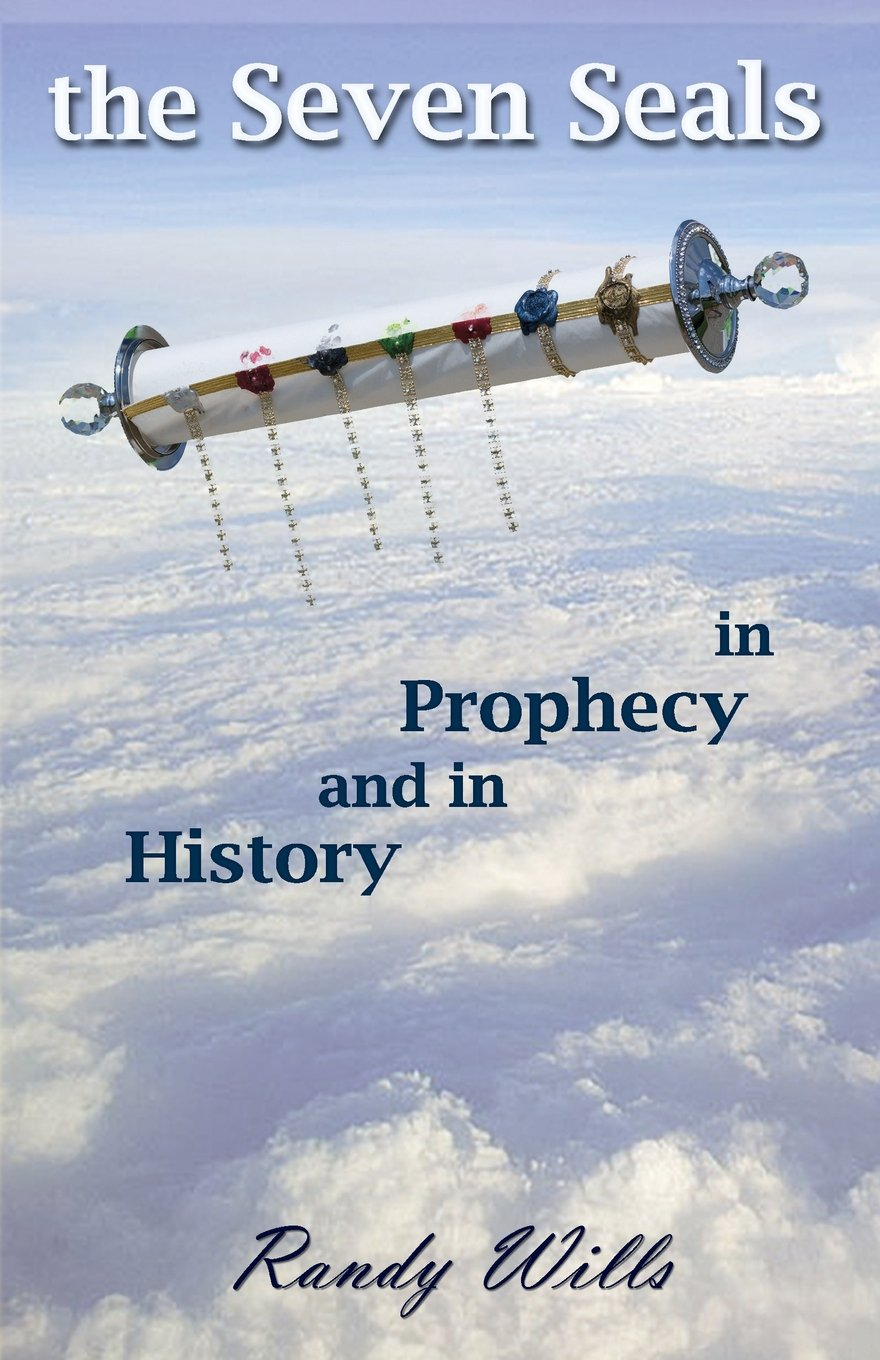 Read Online The Seven Seals in Prophecy and in History pdf epub