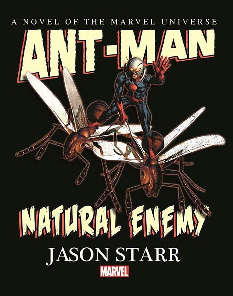 Amazon ant man natural enemy prose novel 9780785193234 amazon ant man natural enemy prose novel 9780785193234 jason starr books biocorpaavc