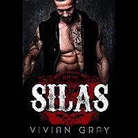Silas: A Bad Boy Motorcycle Club Romance (Death Knells MC Book 1)