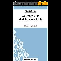 La Petite Fille de Monsieur Linh de Philippe Claudel (Fiche de lecture): Analyse complète de l'oeuvre