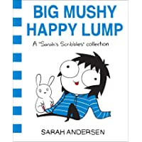 Big Mushy Happy Lump (Sarah's Scribbles)