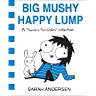 Big Mushy Happy Lump (Sarah's Scribbles)