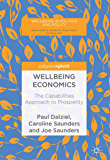 Wellbeing Economics: The Capabilities Approach to Prosperity (Wellbeing in Politics and Policy)
