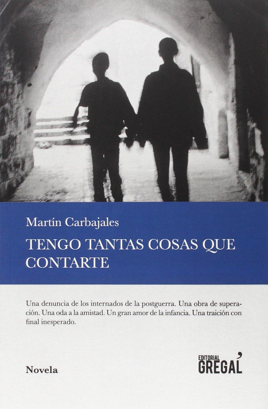 Tengo tantas cosas que contarte: Amazon.es: Martín Carbajales Najarro: Libros