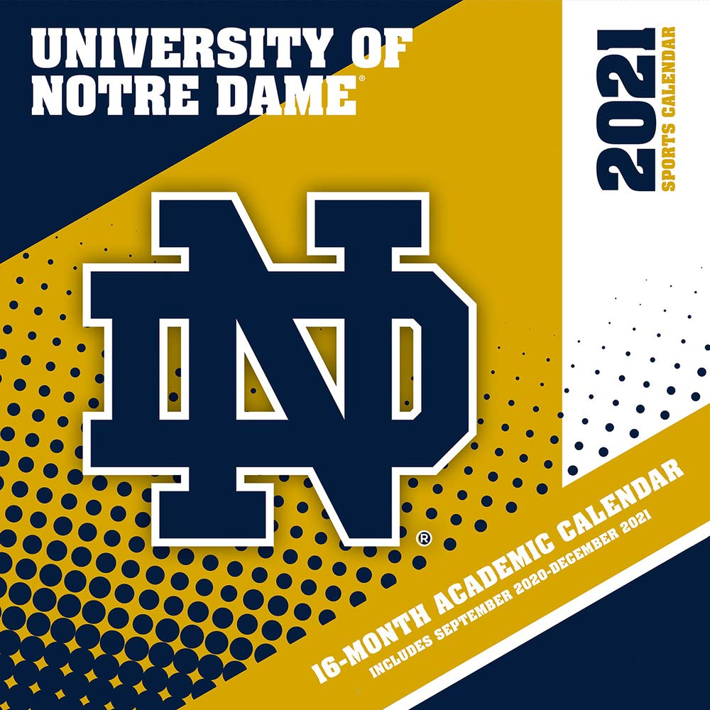 Notre Dame Fall 2021 Calendar Pictures