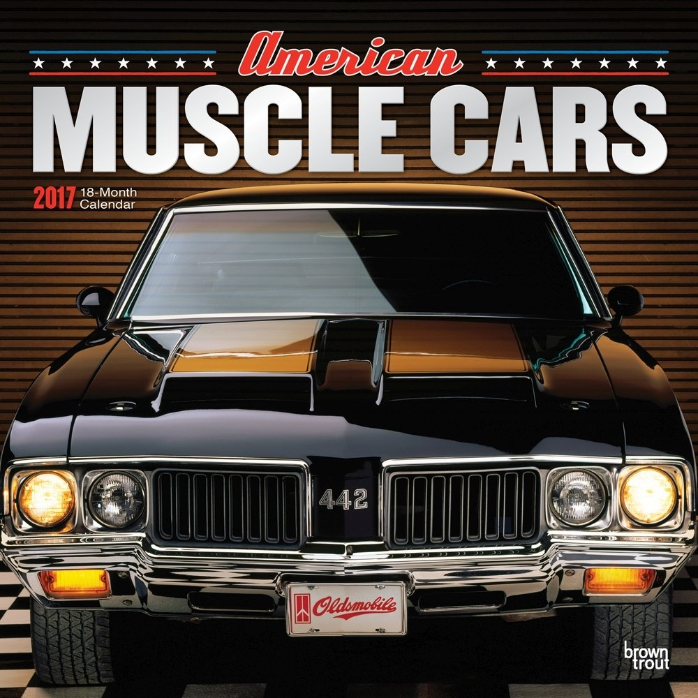 new American Muscle Cars 2017 Wall Calendar - geoplanning-conf.org