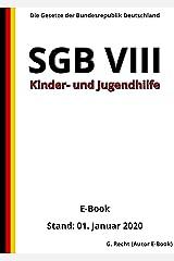 SGB VIII - Kinder- und Jugendhilfe, 6. Auflage 2020 (German Edition) Kindle Edition